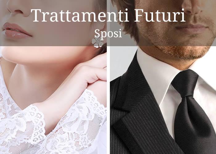 Trattamenti Futuri Sposi